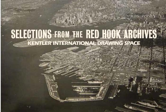 Selections from the Red Hook Archives