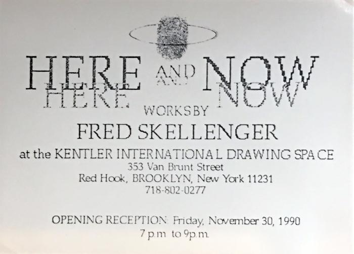 Fred Skellenger, Here and Now