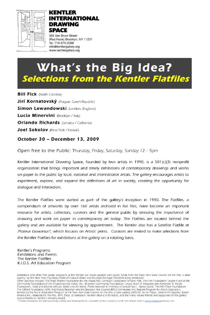 What's the Big Idea?: Selections from the Kentler Flatfiles