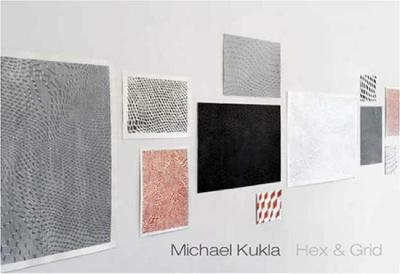 Michael Kukla, Hex & Grid